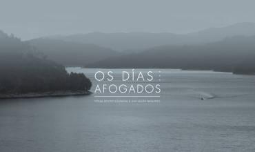 Presentación do documental OS DÍAS AFOGADOS