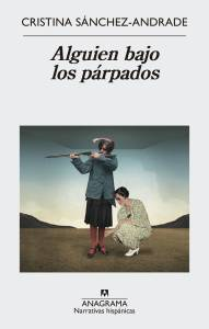 ALGUIEN BAJO LOS PARPADOS