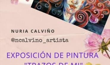 TRAZOS DE MÍ; Exposición de pinturas de Nuria Calviño